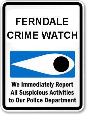 Thank You Ferndale Crime Watch!